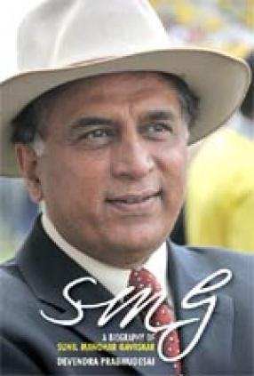 Smg: A Biography of Sunil Manohar Gavaskar