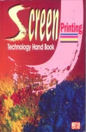Screen Printing Technology Hand Book