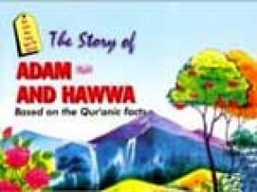 Quranic Stories: Story of Adam & Hawwa