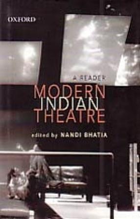 Modern Indian Theatre: A Reader
