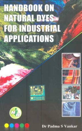 Handbook on Natural Dyes for Industrial Applications