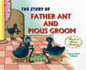 The Story of Father ant and Pious Groom
