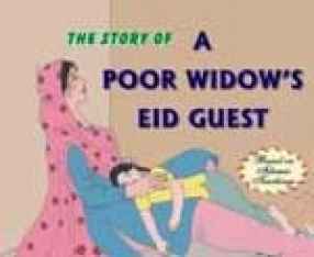 The Story of a Poor Widow's Eid Guest