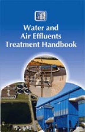 Water and Air Effluents Treatment Handbook