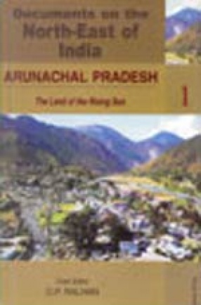 Documents on the North-East of India (In 11 Volumes)
