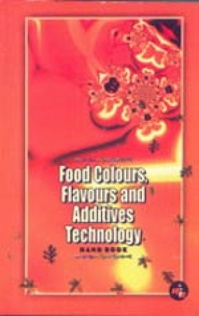 Food Colours, Flavours and Additives Technology Handbook