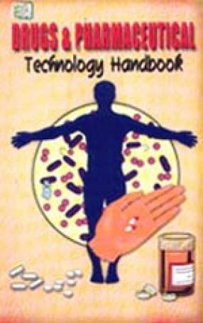 Drugs & Pharmaceutical Technology Handbook