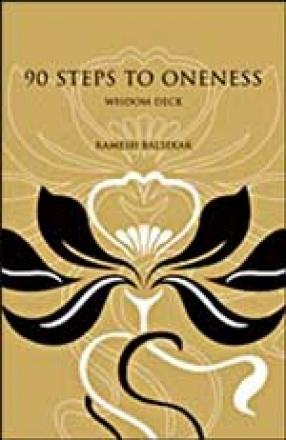 90 Steps To Oneness–Wisdom Deck