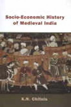Socio-Economic History of Medieval India