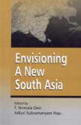 Envisioning a New South Asia