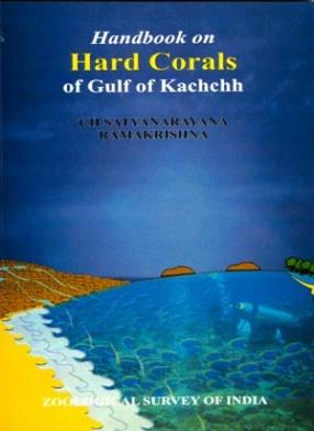 Handbook on Hard Corals of Gulf of Kachchh