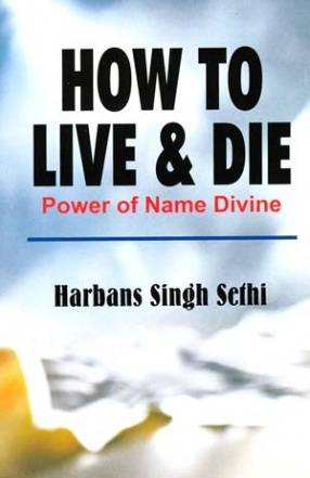How to Live & Die: Power of Name Divine