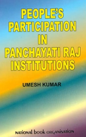 People's Participation in Panchayati Raj Institutions