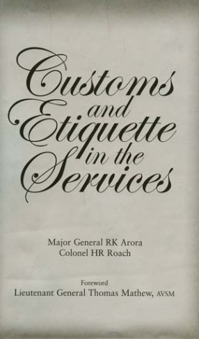 Customs and Etiquette in the Services