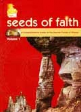 Seeds of Faith: A Comprehensive Guide to the Sacred Places of Bhutan (Volume 1) Researched and Compiled by KMT Research Group, Chief Research, Lopen Kunzang Thinley
