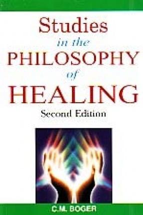 Studies in the Philosophy of Healing