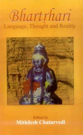 Bhartrhari: Language, Thought and Reality