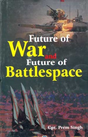 Future of War and Future of Battlespace