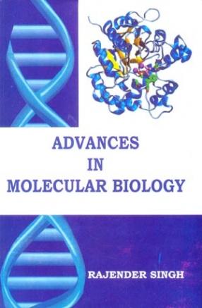 Advances in Molecular Biology