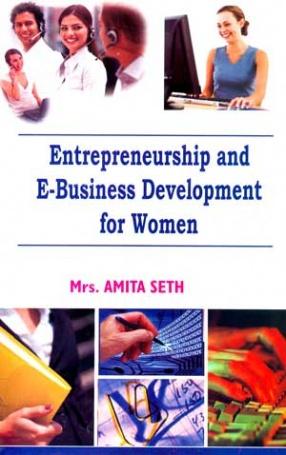 Entrepreneurship and E-Business Development for Women