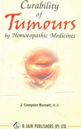 Curability of Tumours by Homoeopathic Medicines