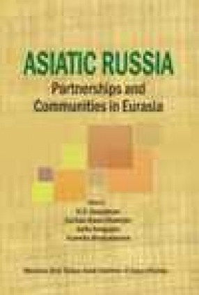Asiatic Russia: Partnerships and Communities in Eurasia