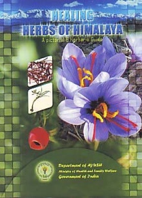 Selected Healing Herbs of Himalaya: A Pictorial & Herbaria Guide