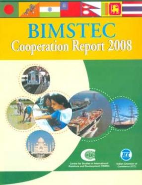 BIMSTEC Cooperation Report 2008