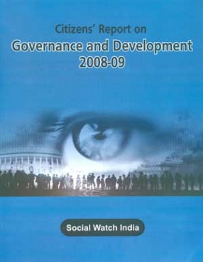 Citizens' Report on Governance and Development 2008-09
