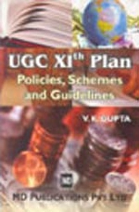 UGC XIth Plan: Policies, Schemes and Guidelines