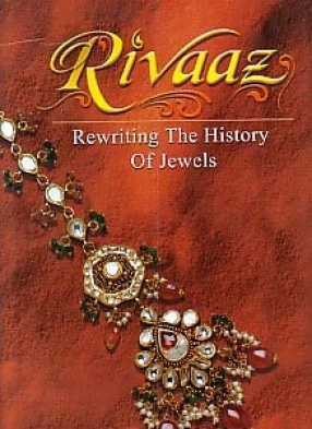 Rivaaz: Rewriting the History of Jewels