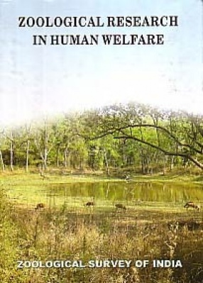 Zoological Research in Human Welfare: Papers Presented at the National Seminar on Dimensions in Zoological Research in Human Welfare