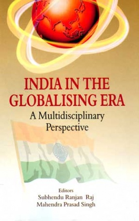 India in the Globalising Era: A Multidisciplinary Perspective