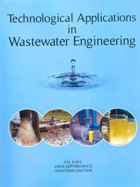 Technological Applications in Wastewater Engineering
