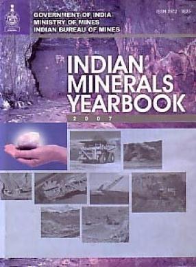 Indian Minerals Yearbook, 2007
