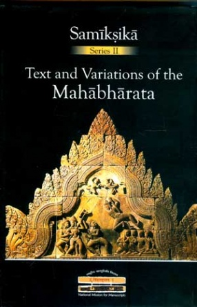 Text and Variations of the Mahabharata: Contextual, Regional and Performative Traditions