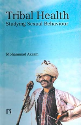 Tribal Health: Studying Sexual Behaviour