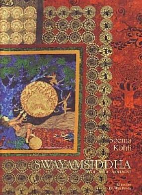 Swayamsiddha: Myth, Mind, Movement