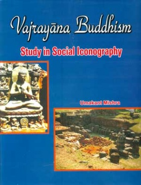 Vajrayana Buddhism: Study in Social Iconography