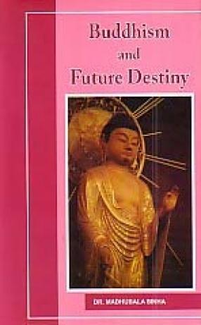 Buddhism and Future Destiny
