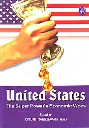 United States: The Super Power's Economic Woes