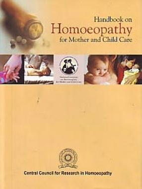 Handbook on Homoeopathy for Mother & Child Care