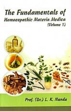 Fundamentals of Homoeopathic Materia Medica (Volume 1)