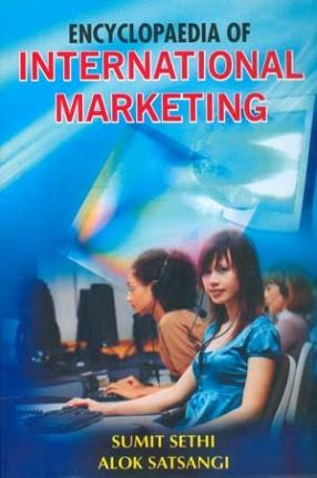 Encyclopaedia of International Marketing (In 3 Volumes)