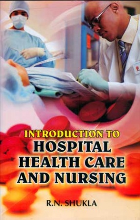 Introduction to Hospital Health Care and Nursing