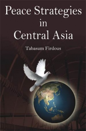 Peace Strategies in Central Asia