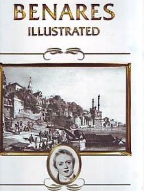 Benares illustrated