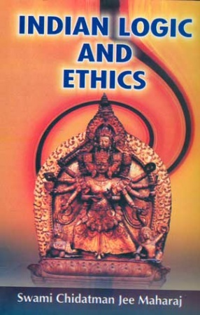Indian Logic and Ethics