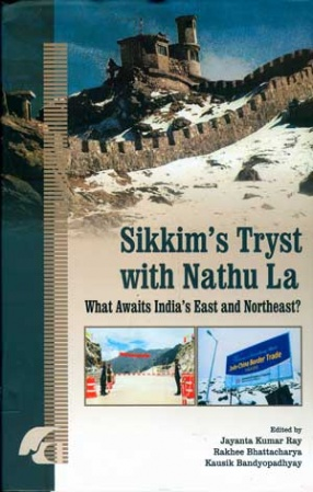 Sikkim's Tryst with Nathu La: What Awaits India's East and Northeast?