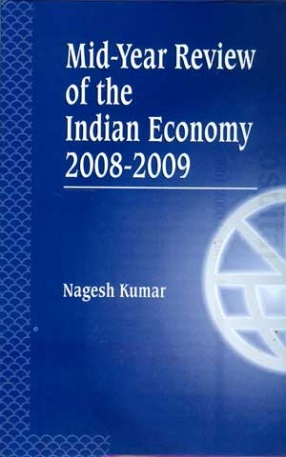 Mid-Year Review of the Indian Economy 2008-2009